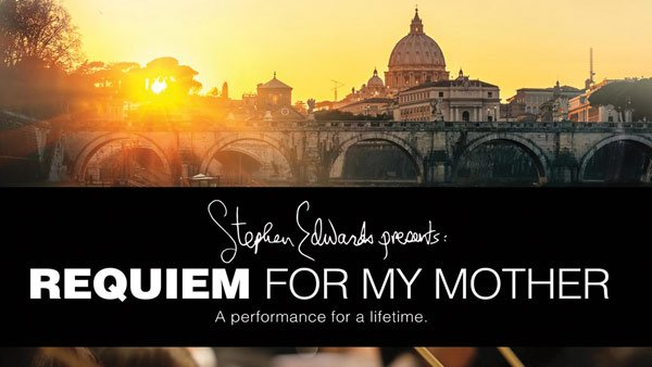 Stephen Edwards Presents Requiem for My Mother